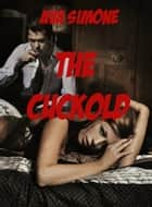 The Cuckold ebook by Ava Simone