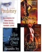 Predatory Paranormal Bundle: When Darkness Comes, Darkness Dawns, Under Wraps & Predatory ebook by Alexandra Ivy, Dianne Duvall, Hannah Jayne,...