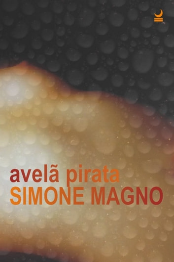 Avelã pirata ebook by Magno,Simone