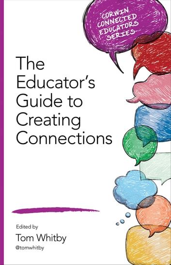 The Educator's Guide to Creating Connections ebook by