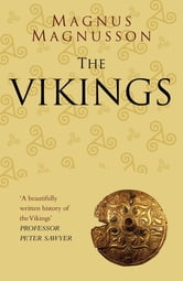 The Vikings Classic Histories Series ebook by Magnus Magnusson