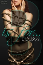 B is for... ebook by Lila Dubois