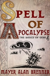 Spell of Apocalypse ebook by Mayer Alan Brenner