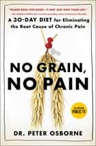 No Grain, No Pain ebook by Peter Osborne