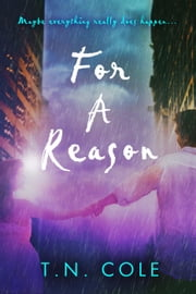 For A Reason ebook by T.N. Cole