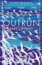 The Outrun ebook by Amy Liptrot