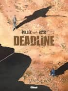 Deadline ebook by Laurent Fréderic Bollée, Christian Rossi