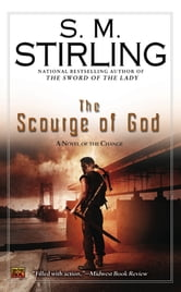 The Scourge of God - A Novel of the Change ebook by S. M. Stirling