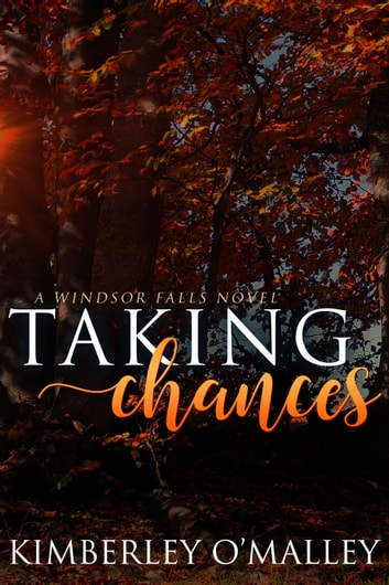 Taking Chances ebook by Kimberley O'Malley