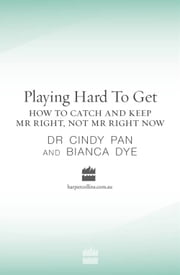 Playing Hard To Get ebook by Bianca Dye, Dr. Cindy Pan