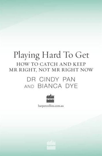 Playing Hard To Get ebook by Bianca Dye,Cindy Pan