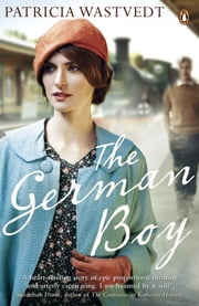 The German Boy ebook by Tricia Wastvedt