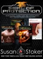 Ebook SEAL of Protection Box Set 1 (Books 1-3.5) di Susan Stoker