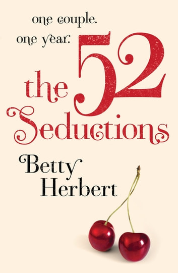 The 52 Seductions ebook by Betty Herbert