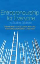 Entrepreneurship for Everyone ebook by Dr Robert Mellor