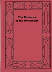 The Romance of the Romanoffs