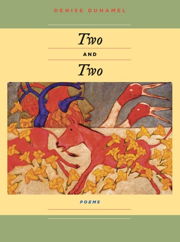 Two And Two ebook by Denise Duhamel