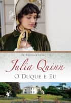 O duque e eu ebook by Julia Quinn