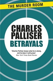 Betrayals ebook by Charles Palliser
