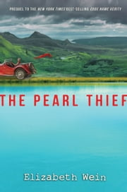 Pearl Thief, The ebook by Elizabeth Wein
