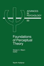 Foundations of Perceptual Theory ebook by Masin, S.C.