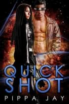Quickshot ebook by Pippa Jay