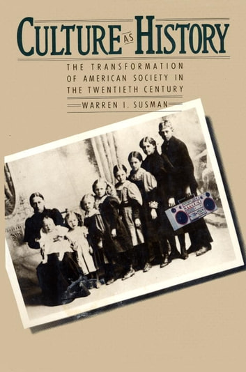 CULTURE AS HISTORY ebook by warren susman
