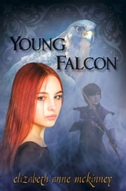 Young Falcon ebook by Elizabeth Anne McKinney