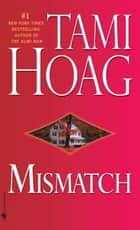 Mismatch ebook by Tami Hoag