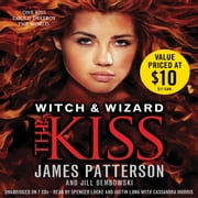 The Kiss audiobook by James Patterson, Jill Dembowski