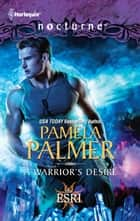 A Warrior's Desire ebook by Pamela Palmer