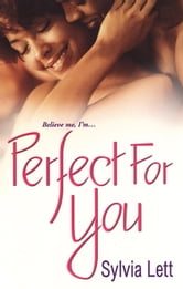Perfect For You ebook by Sylvia Lett