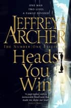 Heads You Win ebook by