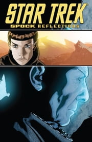 Star Trek: Spock Reflections ebook by Tipton, Scott; Tipton, David; Messina, David