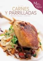 Carnes y parrilladas ebook by Monica Palla
