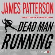 Dead Man Running audiobook by James Patterson