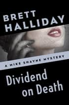 Dividend on Death ebook by Brett Halliday