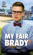 My Fair Brady ebook by