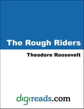 The Rough Riders ebook by Roosevelt, Theodore