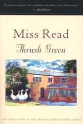 Thrush Green ebook by Miss Read