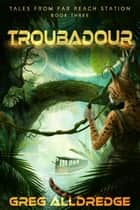 Troubadour - Planet Scrits ebook by