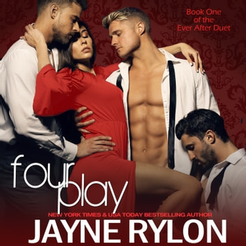 Fourplay audiobook by Jayne Rylon