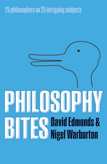 Philosophy Bites ebook by David Edmonds,Nigel Warburton