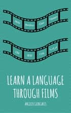 Learn a Language Through Films ebook by Angelos Georgakis