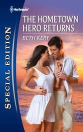 The Hometown Hero Returns ebook by Beth Kery