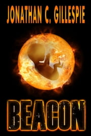 Beacon (Part I) ebook by Jonathan C. Gillespie