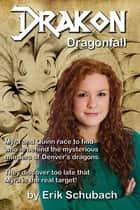 Drakon: Dragonfall ebook by Erik Schubach