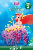 The Little Mermaid - A Disney Read-Along (Level 2) ebook by Disney Book Group