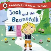 Jack and the Beanstalk: Ladybird First Favourite Tales ebook by Iona Treahy