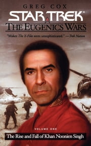 The Eugenics Wars, Vol. 1 ebook by Greg Cox